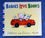 'Babies love books' by Catherine and Laurence Anholt